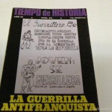 Coleccionismo de Revista Tiempo: TIEMPO DE HISTORIA-LA GUERRILLA ANTIFRANQUISTA. Lote 55122678