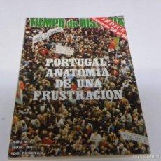 Coleccionismo de Revista Tiempo: TIEMPO DE HISTORIA-PORTUGAL ANATOMIA DE UNA FRUSTRACION. Lote 55122968
