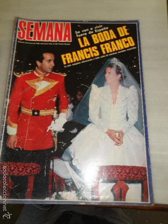 REVISTA SEMANA Nº 2185 LA BODA DE FRANCIS FRANCO (Coleccionismo - Revistas y Periódicos Modernos (a partir de 1.940) - Revista Tiempo)