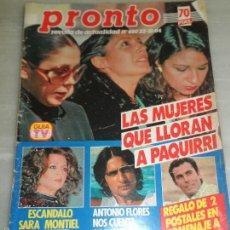 Coleccionismo de Revista Tiempo: REVISTA PRONTO LAS MUJERES QUE LLORAN A PAQUIRRI. Lote 57998830