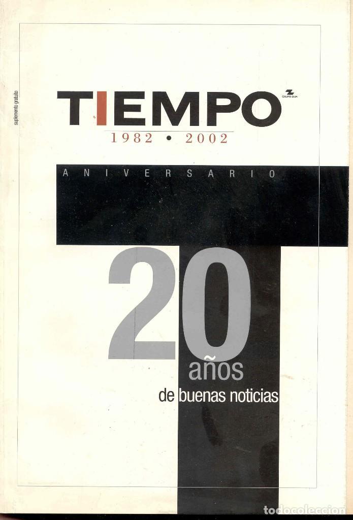 TIEMPO. REVISTA. NUMERO ESPECIAL. 1982-2002 (Coleccionismo - Revistas y Periódicos Modernos (a partir de 1.940) - Revista Tiempo)