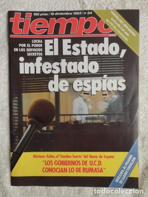 REVISTA TIEMPO Nº 84 AÑO 1983 -DEMASIADOS ESPIAS -UCD Y RUMASA -IGLESIAS,CARRILLO -PENSIONES -ARAFAT (Coleccionismo - Revistas y Periódicos Modernos (a partir de 1.940) - Revista Tiempo)