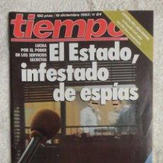 Coleccionismo de Revista Tiempo: REVISTA TIEMPO Nº 84 AÑO 1983 -DEMASIADOS ESPIAS -UCD Y RUMASA -IGLESIAS,CARRILLO -PENSIONES -ARAFAT. Lote 67131313