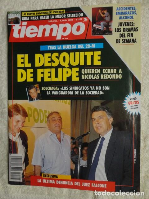 REVISTA TIEMPO Nº 527,AÑO 1992 - DESQUITE DE FELIPE -BARRIONUEVO -PNV Y HB -UNIVERSIDADES -LA MAFIA (Coleccionismo - Revistas y Periódicos Modernos (a partir de 1.940) - Revista Tiempo)