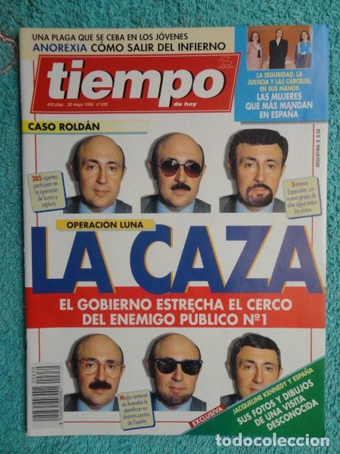 REVISTA TIEMPO Nº 630 AÑO 1994 - CASO ROLDAN - GARZON -CRAXI -BOFILL- A. FLORES -JACKIE KENNEDY (Coleccionismo - Revistas y Periódicos Modernos (a partir de 1.940) - Revista Tiempo)