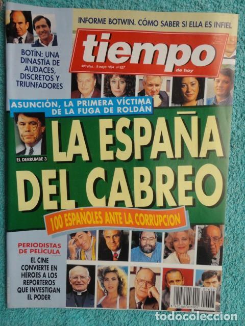 REVISTA TIEMPO Nº 627 AÑO 1994 -LA ESPAÑA DEL CABREO -MANDELA,PRESIDENTE - DINASTIA , BOTIN (Coleccionismo - Revistas y Periódicos Modernos (a partir de 1.940) - Revista Tiempo)