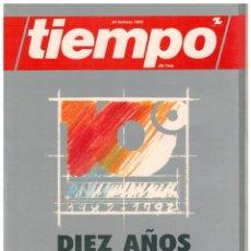 Coleccionismo de Revista Tiempo: TIEMPO DIEZ AÑOS - 10º ANIVERSARIO - NUEVO. Lote 75875071