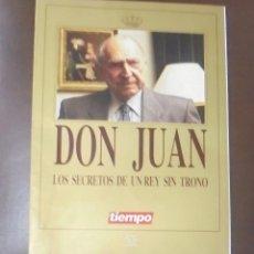 Coleccionismo de Revista Tiempo: REVISTA TIEMPO. DON JUAN. LOS SECRETOS DE UN REY SIN TRONO. ILUSTRADO. 100 PAGINAS. GRUPO ZETA. Lote 86921480