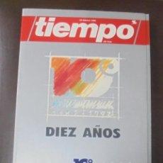 Coleccionismo de Revista Tiempo: REVISTA TIEMPO DE HOY. 24 FEBRERO 1992. DIEZ AÑOS. 1982 - 1992. GRUPO ZETA. Lote 87422204