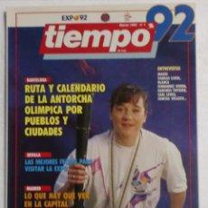 Coleccionismo de Revista Tiempo: TIEMPO EXPO92 Nº1 - MARZO 1992. MUY BUEN ESTADO. Lote 87505840