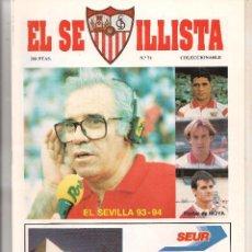 Colecionismo da Revista Tiempo: EL SEVILLISTA. Nº 74. PÓSTER: MOYA. 1993. (B/58). Lote 89439116