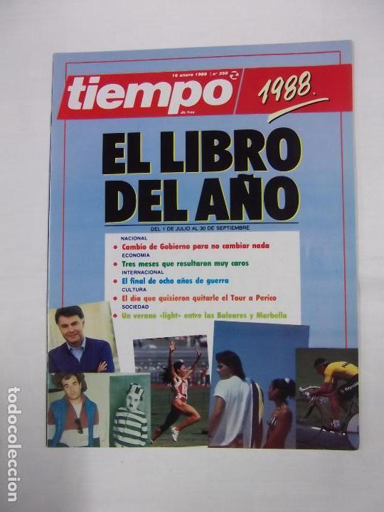 REVISTA TIEMPO DE HOY. Nº 350. 16 ENERO 1989. EL LIBRO DEL AÑO. TDKR40 (Coleccionismo - Revistas y Periódicos Modernos (a partir de 1.940) - Revista Tiempo)