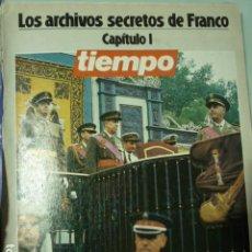 Coleccionismo de Revista Tiempo: TIEMPO - LOS ARCHIVOS SECRETOS DE FRANCO. Lote 115586847