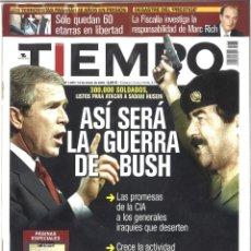 Coleccionismo de Revista Tiempo: TIEMPO. 1080. ENERO 2003. ASÍ SERÁ LA GUERRA DE BUSH. Lote 132036926