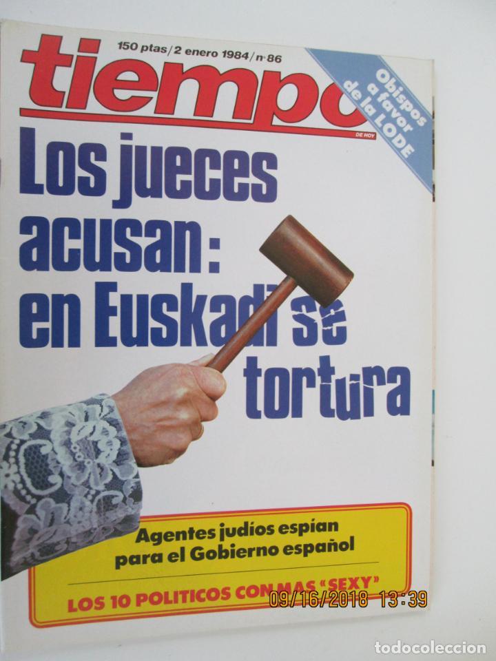 REVISTA TIEMPO Nº 86 ENERO 1984 - LOS JUECES ACUSAN: EN EUSKADI SE TORTURA (Coleccionismo - Revistas y Periódicos Modernos (a partir de 1.940) - Revista Tiempo)