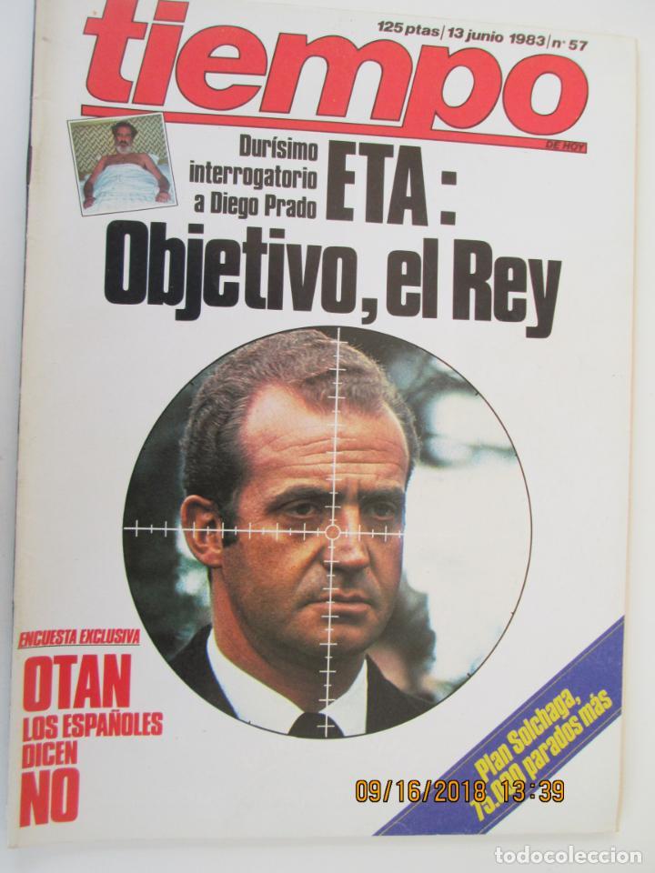 REVISTA TIEMPO Nº 57 JUNIO 1983 - ETA: OBJETIVO, EL REY (Coleccionismo - Revistas y Periódicos Modernos (a partir de 1.940) - Revista Tiempo)