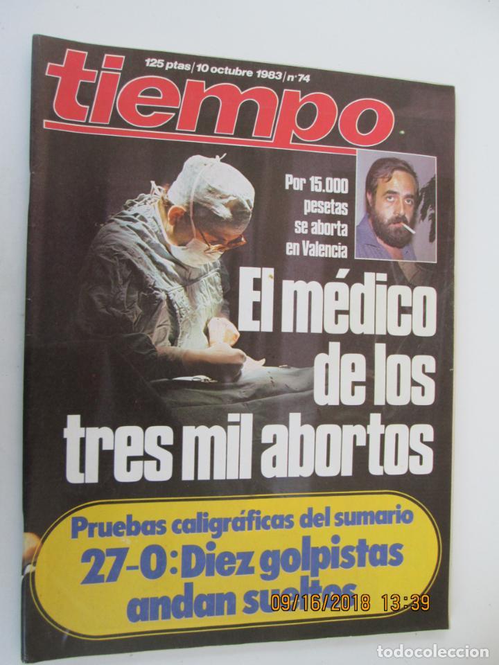 REVISTA TIEMPO Nº 74 OCTUBRE 1983 - EL MÉDICO DE LOS TRES MIL ABORTOS (Coleccionismo - Revistas y Periódicos Modernos (a partir de 1.940) - Revista Tiempo)