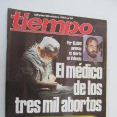 Coleccionismo de Revista Tiempo: REVISTA TIEMPO Nº 74 OCTUBRE 1983 - EL MÉDICO DE LOS TRES MIL ABORTOS. Lote 134043330