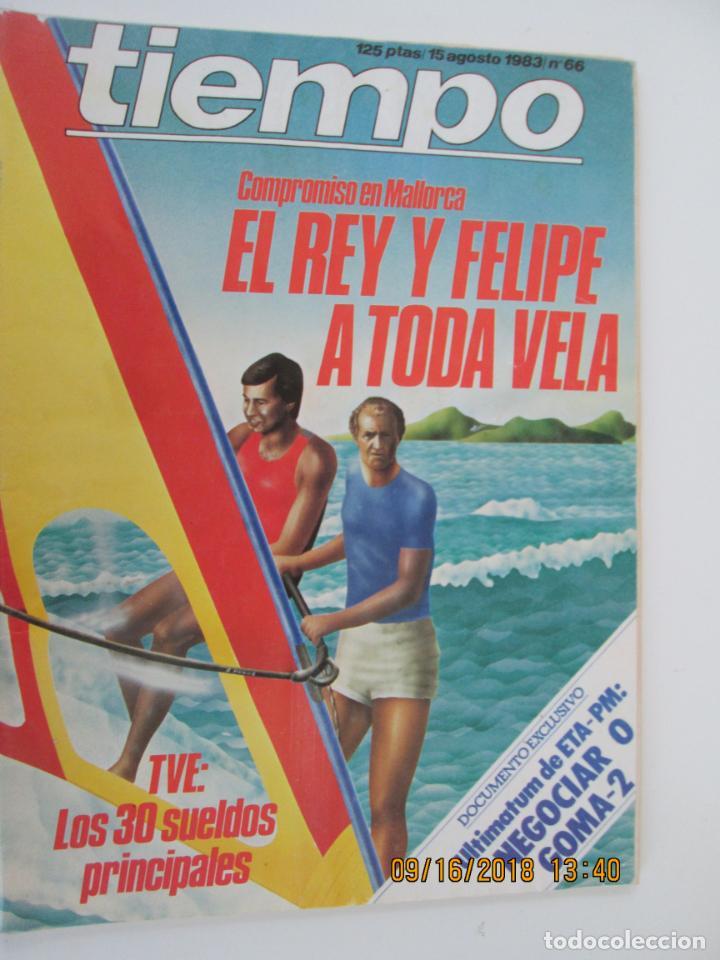 REVISTA TIEMPO Nº 66 AGOSTO 1983 - EL REY Y FELIPE A TODA VELA (Coleccionismo - Revistas y Periódicos Modernos (a partir de 1.940) - Revista Tiempo)
