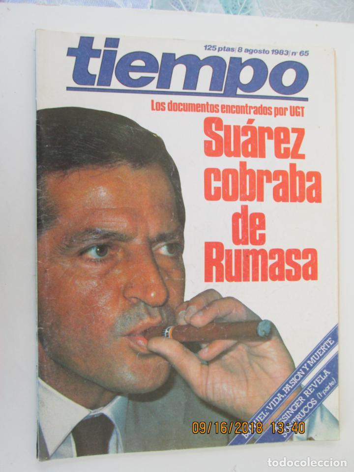 REVISTA TIEMPO Nº 65 AGOSTO 1983 - SUÁREZ COBRABA DE RUMASA (Coleccionismo - Revistas y Periódicos Modernos (a partir de 1.940) - Revista Tiempo)
