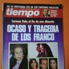 Coleccionismo de Revista Tiempo: TIEMPO DE HOY Nº 301. OCASO Y TRAGEDIA DE LOS FRANCO. CARMEN POLO EL FIN DE UNA DINASTÍA. 1988. Lote 142468994
