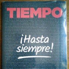 Coleccionismo de Revista Tiempo: REVISTA TIEMPO ''¡HASTA SIEMPRE!'' /// ÚLTIMO NÚMERO [26 DE ENERO DE 2018] /// NUEVO. Lote 142679454