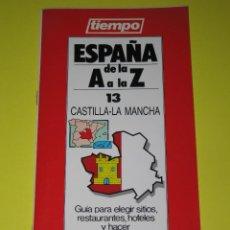 Coleccionismo de Revista Tiempo: ESPAÑA DE LA A A LA Z - NÚM. 13 - CASTILLA-LA MANCHA - ED. TIEMPO - 1989 - 48 PÁG.. Lote 165168954
