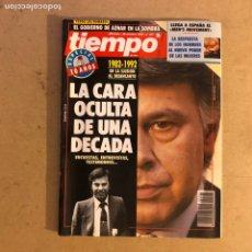 Coleccionismo de Revista Tiempo: TIEMPO N°547 (OCTUBRE, 1992). ESPECIAL 10 AÑOS PSOE GOBIERNO (LA CARA OCULTA),.... Lote 167626925