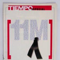 Coleccionismo de Revista Tiempo: TIEMPO - DOSSIER ESPECIAL 11M. Lote 178073484