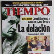 Coleccionismo de Revista Tiempo: REVISTA TIEMPO - NÚMERO 877 - 22 FEBRERO 1999 - HB, JOSU TERNERA, LA DELACIÓN, POLICÍA. Lote 186285758