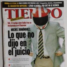 Coleccionismo de Revista Tiempo: REVISTA TIEMPO - NÚMERO 840 - 8 JUNIO 1998 - MICHEL DOMÍNGUEZ, JUICIO, GARZÓN, GAL, PEDRO J., SUIZA. Lote 186286593