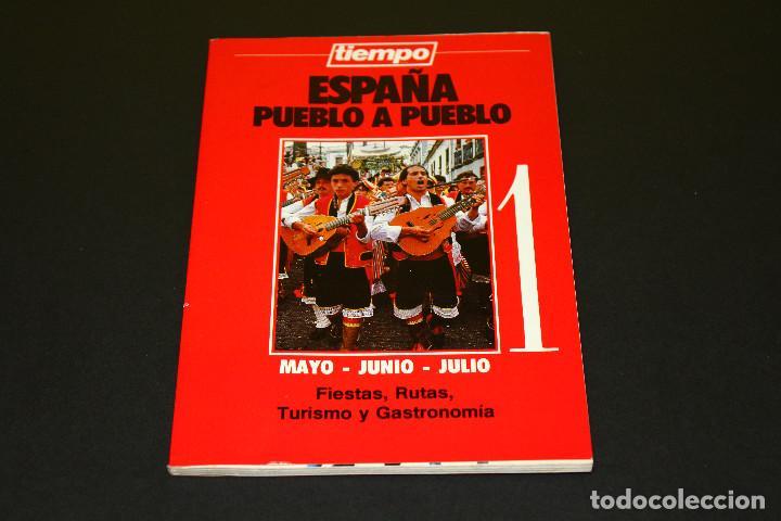 ESPAÑA PUEBLO A PUEBLO NÚM. 1 - MAYO JUNIO JULIO - TIEMPO - '90S. - FIESTAS RUTAS GASTRONOMÍA. (Coleccionismo - Revistas y Periódicos Modernos (a partir de 1.940) - Revista Tiempo)
