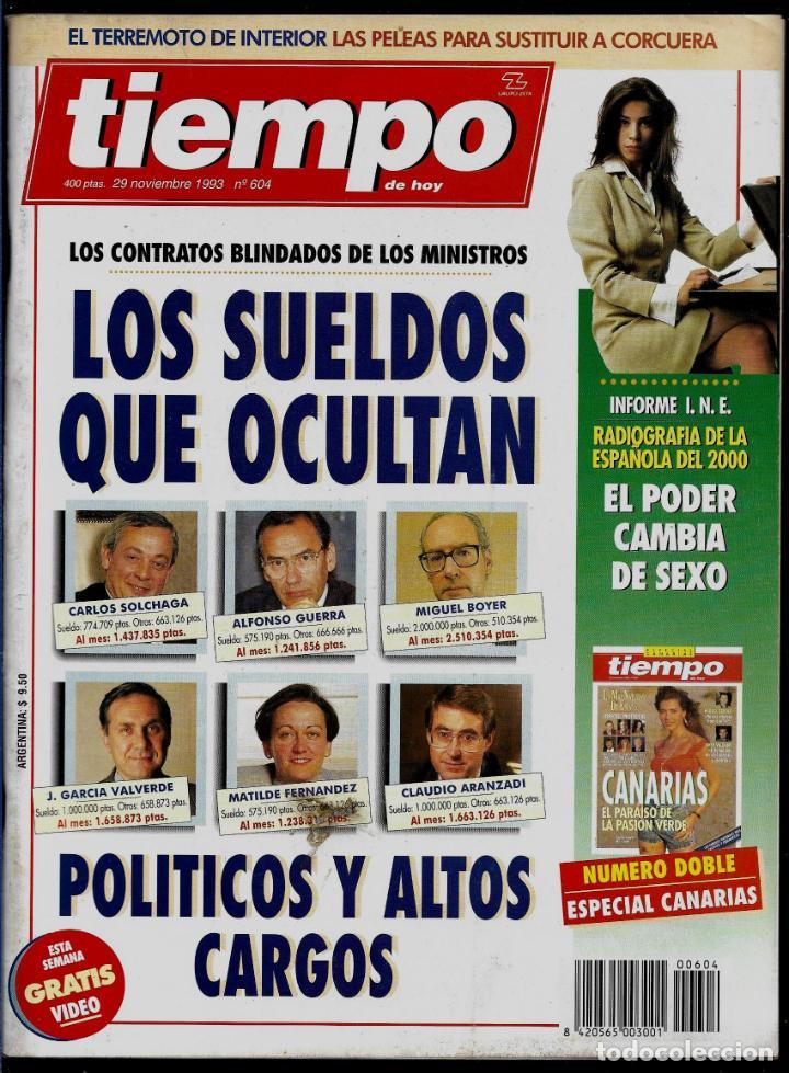 REVISTA TIEMPO - Nº 604 -NOVIEMBRE DE 1993 - LOS SUELDOS QUE OCULTAN - CONTRATOS BLINDADOS (Coleccionismo - Revistas y Periódicos Modernos (a partir de 1.940) - Revista Tiempo)