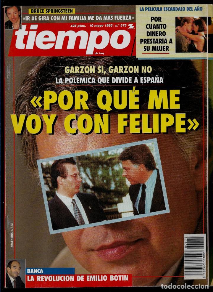 REVISTA TIEMPO - Nº 575 - 10-5-93 - GARZON - PORQUE ME VOY CON FELIPE (Coleccionismo - Revistas y Periódicos Modernos (a partir de 1.940) - Revista Tiempo)