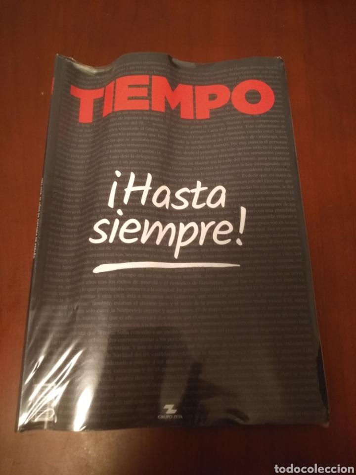 REVISTA TIEMPO ! HASTA SIEMPRE! 36 AÑOS DE HISTORIA ( ÚLTIMO NÚMERO) (Coleccionismo - Revistas y Periódicos Modernos (a partir de 1.940) - Revista Tiempo)
