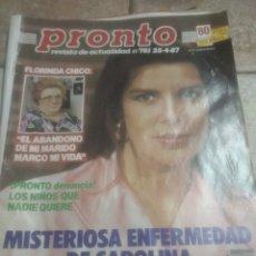 Coleccionismo de Revista Tiempo: PRONTO N781 FLORINDA CHICO.CAROLINA DE MÓNACO.MARIA CASAL.ROCIO JURADO. Lote 227218705