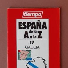 Coleccionismo de Revista Tiempo: GUÍA TURISMO 17 GALICIA. ESPAÑA DE LA A A LA Z. TIEMPO. RENAULT. 1989.. Lote 234372560