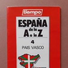 Coleccionismo de Revista Tiempo: GUÍA TURISMO 4 PAIS VASCO. ESPAÑA DE LA A A LA Z. TIEMPO. RENAULT. 1989.. Lote 235985980