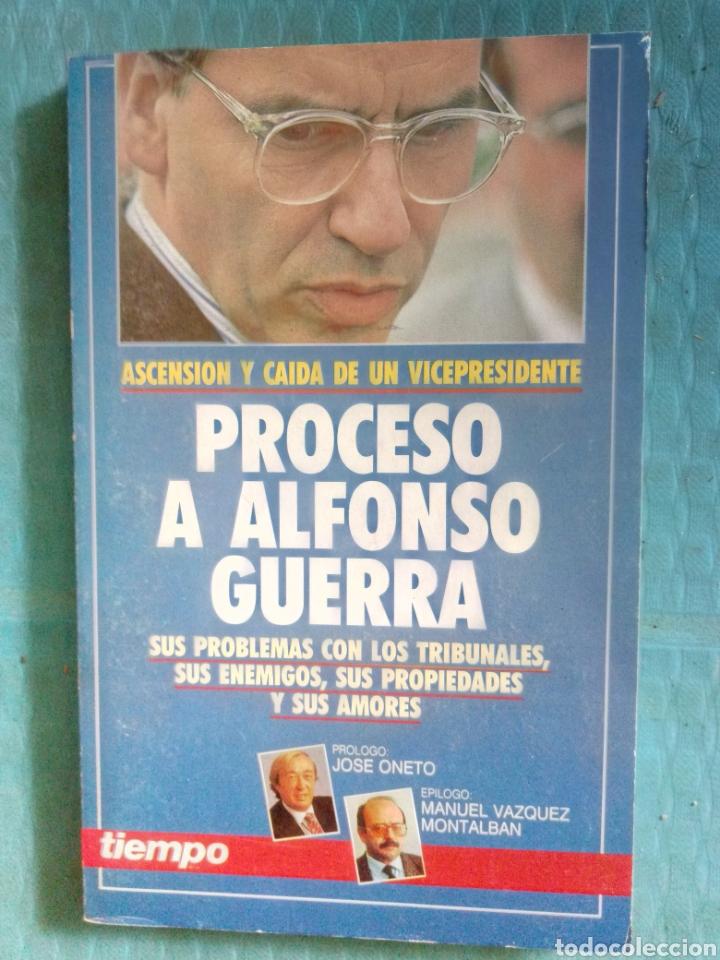 PROCESO A ALFONSO GUERRA, EDICIONES TIEMPO 1991, ASCENSIÓN Y CAÍDA DE UN VICEPRESIDENTE. (Coleccionismo - Revistas y Periódicos Modernos (a partir de 1.940) - Revista Tiempo)