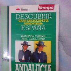 Coleccionismo de Revista Tiempo: DESCUBRIR ESPAÑA - ANDALUCÍA. Lote 261302370