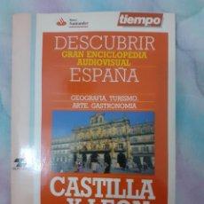 Coleccionismo de Revista Tiempo: DESCUBRIR ESPAÑA - CASTILLA Y LEÓN. Lote 261302700