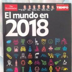 Coleccionismo de Revista Tiempo: TIEMPO - THE ECONOMIST (EL MUNDO EN 2018). Lote 289332368