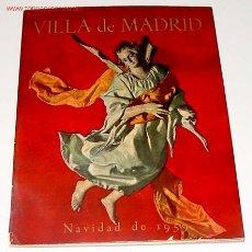 Coleccionismo de Revistas y Periódicos: ANTIGUA REVISTA - VILLA DE MADRID Nº 11 - 1959 - NUMERO DEDICADO A LA NAVIDAD DE 1959 - 52 PAGINAS. Lote 11187118