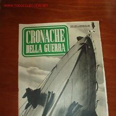Coleccionismo de Revistas y Periódicos: REVISTA CRONACHE DELLA GUERRA, AÑO I, Nº 8. Lote 9064426