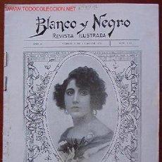 Coleccionismo de Revistas y Periódicos: REVISTA BLANCO Y NEGRO, ILUSTRADA. Lote 17329338