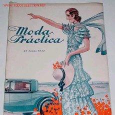 Coleccionismo de Revistas y Periódicos: ANTIGUA REVISTA DE MODA - MODA PRACTICA - JUNIO 1932. Lote 8791573