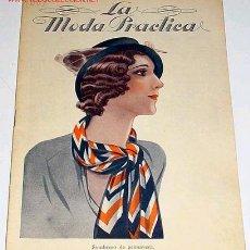 Coleccionismo de Revistas y Periódicos: ANTIGUA REVISTA DE MODA - MODA PRACTICA - ABRIL 1932. Lote 8791636