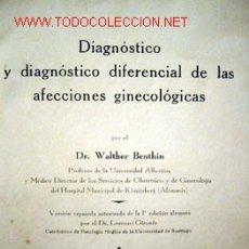 Coleccionismo de Revistas y Periódicos: DIAGNÓSTICO Y DIAGNÓSTICO DIFERENCIAL DE LAS AFECCIONES GINECOLÓGICAS, POR WALTHER BENTHIN. Lote 27100582
