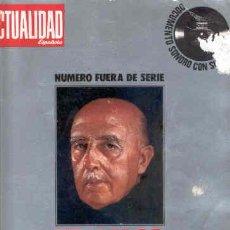 Coleccionismo de Revistas y Periódicos: FRANCO: 40 AÑOS DE LA HISTORIA DE ESPAÑA. REVISTA LA ACTUALIDAD ESPAÑOLA. MUY ILUSTRADA. Lote 9087485