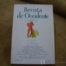 Coleccionismo de Revistas y Periódicos: REVISTA DE OCCIDENTE - PIDEME TUS FALTAS-. Lote 3160509